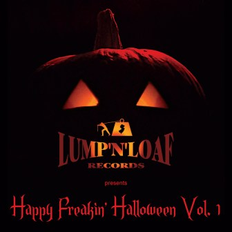 "The compilation album, ""Happy Freakin' Halloween, Vol. 1."""