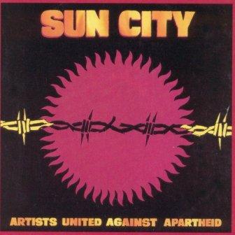 "Artists United Against Apartheid's 1985 protest single, ""Sun City."""