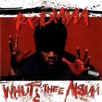 "The cover of Redman's ""Whut? Thee Album."""
