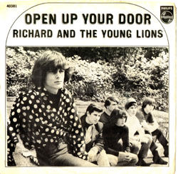 "Richard and the Young Lions had a regional hit in 1966 with ""Open Up Your Door."""