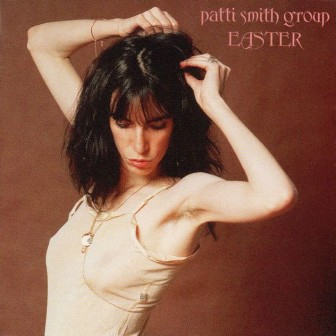 """Patti Smith's 1978 """"Easter"""" album contains """"Ghost Dance."""""""