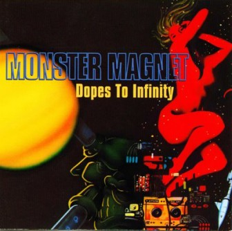 """The cover of Monster Magnet's album, """"Dopes to Infinity."""""""