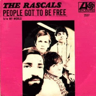 "The cover of The Rascals' single, ""People Got to Be Free."""