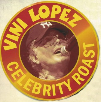 Vini Lopez will be the subject of a roast taking place in Asbury Park May 28.