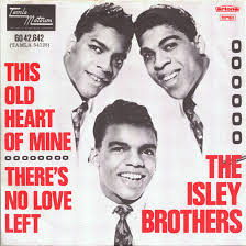 "The cover of The Isley Brothers' single, ""This Old Heart of Mine."""