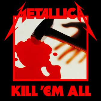 The cover of Metallica's debut album, 'Kill 'em All.""