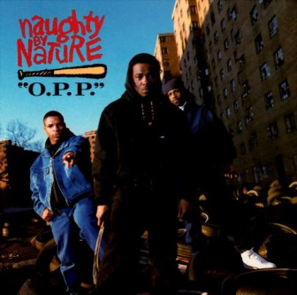 """The cover of Naughty by Nature's 1991 hit, """"O.P.P."""""""