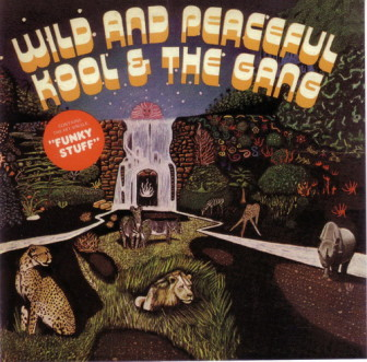 """Kool & the Gang's 1973 """"Wild and Peaceful"""" album contained """"Jungle Boogie."""""""