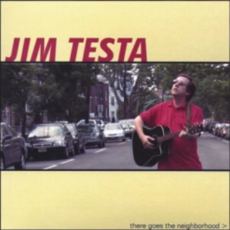 """The cover of Jim Testa's album, """"There Goes the Neighborhood."""""""