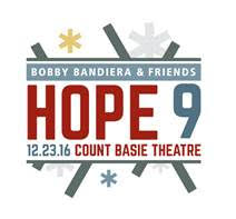 The ninth Hope Concert takes place at the Count Basie Theatre in Red Bank, Dec. 23.