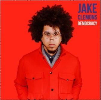 Jake Clemons Democracy