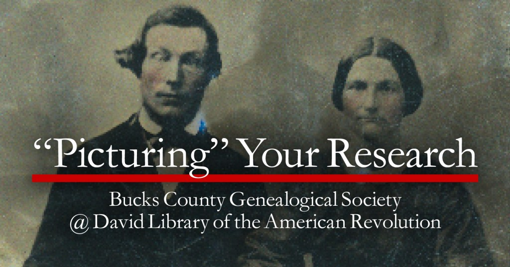 "GSBC Speaker: ""Picturing"" Your Research @ The David Library of the American Revolution  
