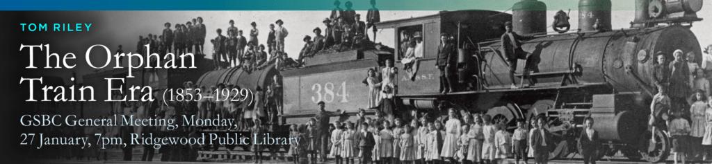 The Orphan Train Era (1853–1929) @ Ridgewood Public Library