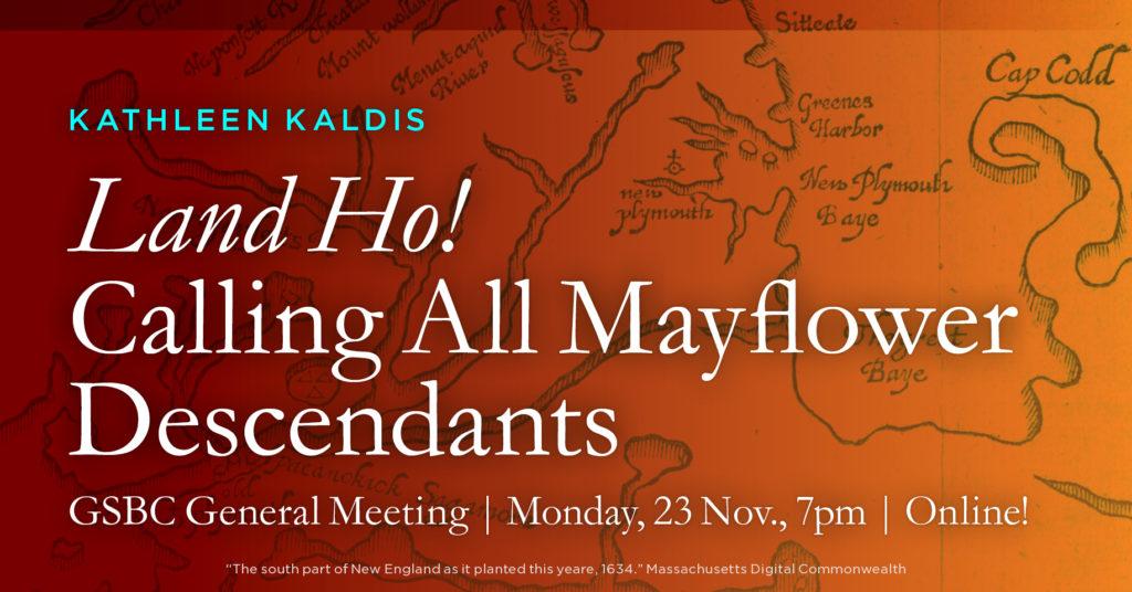Land Ho! Calling All Mayflower Descendants
