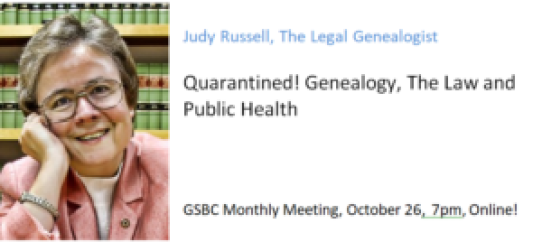 Quarantined! Genealogy, The Law and Public Health @ (Online)
