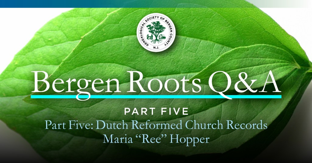 Bergen Roots—Part Five: Dutch Reformed Church Records