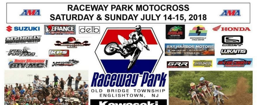 Raceway Park Motocross Schedule – July 14-15, 2018