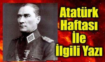 Atatürk Haftası İle İlgili Yazı