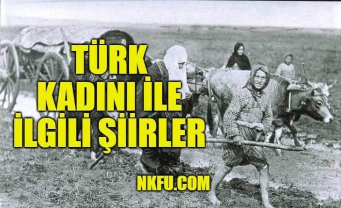 Türk Kadını İle İlgili Şiirler