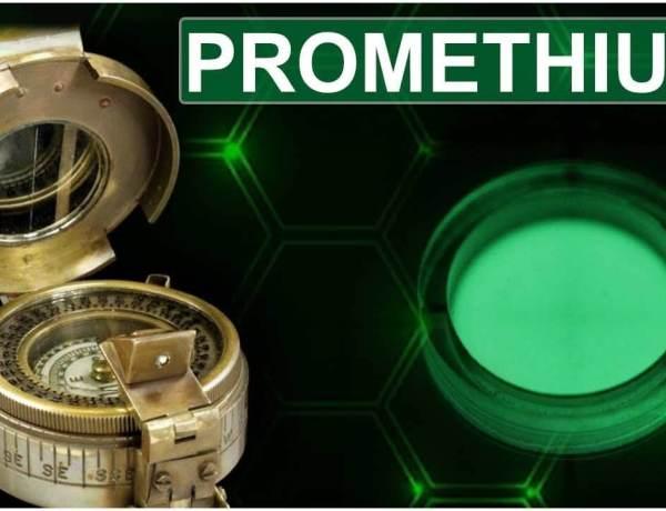 Prometyum Nedir? Prometyum Elementinin Özellikleri