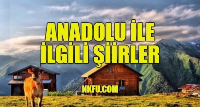 Anadolu İle İlgili Şiirler