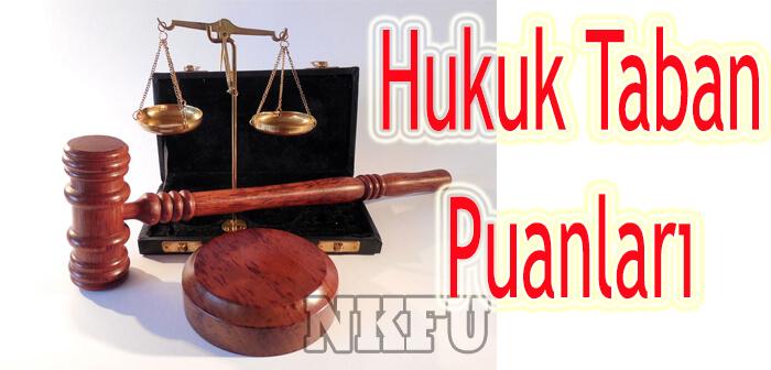 Hukuk Bölümü Taban Puanları