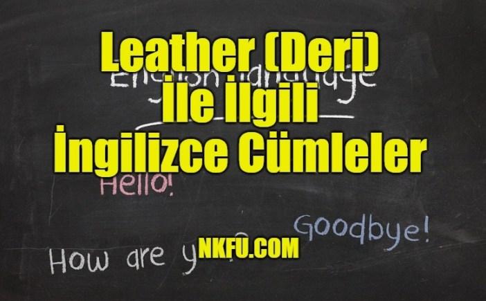 Leather İle İlgili İngilizce Cümleler