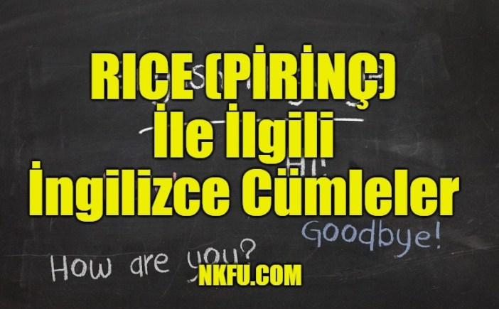 Rice İle İlgili İngilizce Cümleler