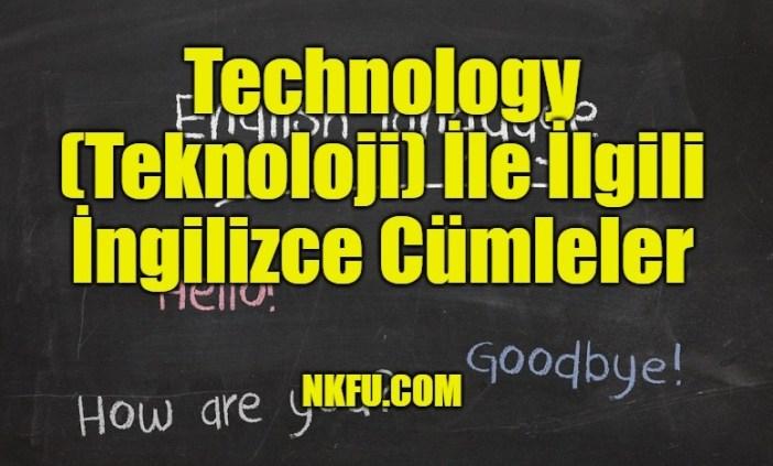 Technology (Teknoloji) İle İlgili İngilizce Cümleler