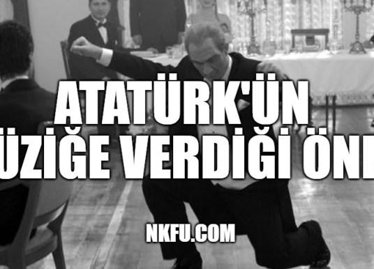 Atatürk'ün Müziğe Verdiği Önem