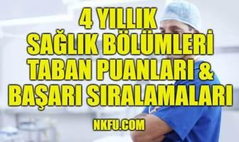 4 Yıllık Sağlık Bölümleri