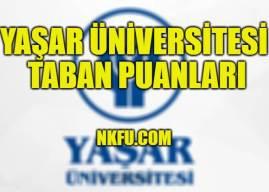 Yaşar Üniversitesi 4 Yıllık Bölümleri Taban Puanları 2020