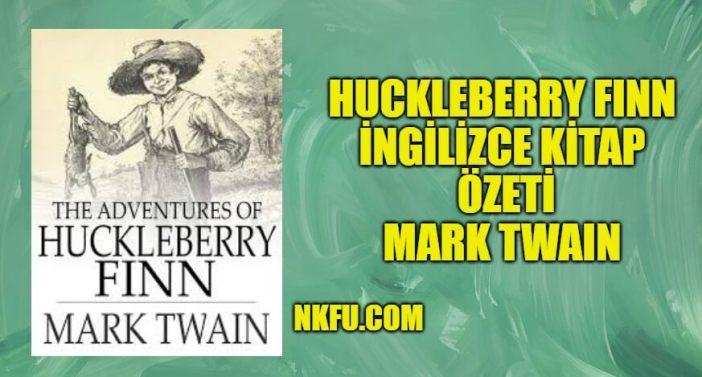 Huckleberry Finn İngilizce Özeti