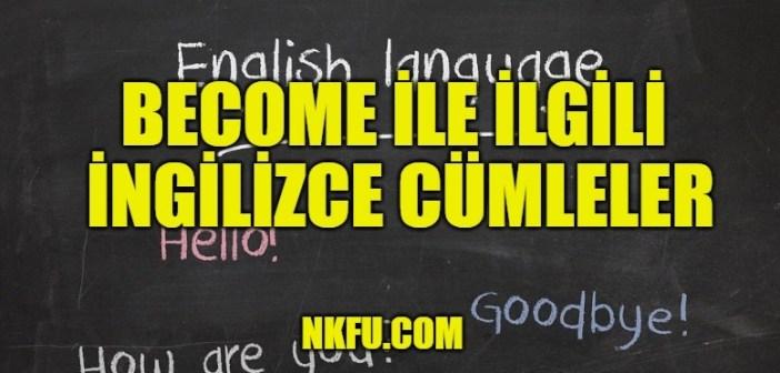 Become cümleler