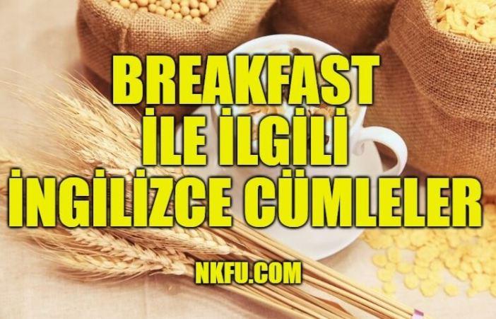 Breakfast (Kahvaltı) İle İlgili İngilizce Cümleler