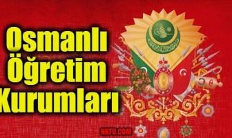 Osmanlı Öğretim Kurumları