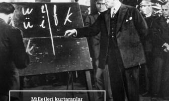Milletleri Kurtaranlar Yalnız ve Ancak Öğretmenlerdir - Mustafa Kemal Atatürk