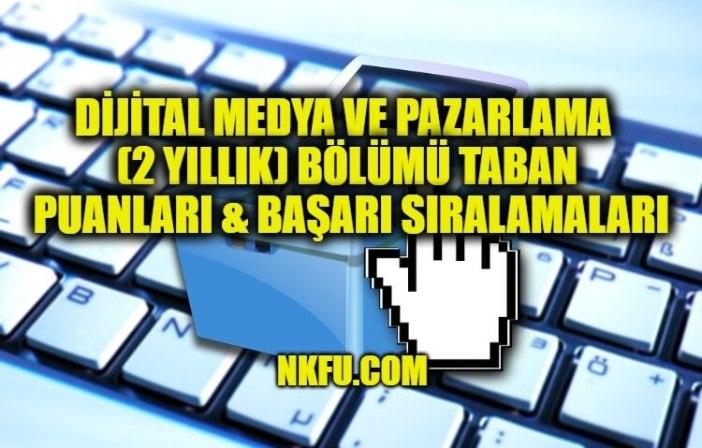 Dijital Medya ve Pazarlama