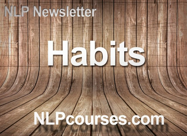 NLP Newsletter and a mess of habits