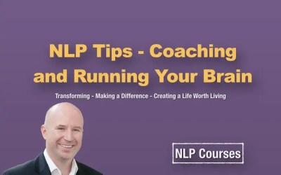 NLP Tips – Coaching and running your brain