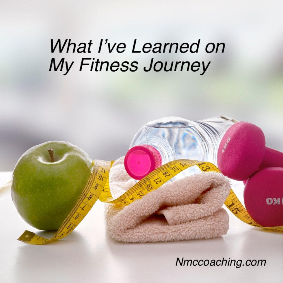 Lessons Learned on my Fitness Journey