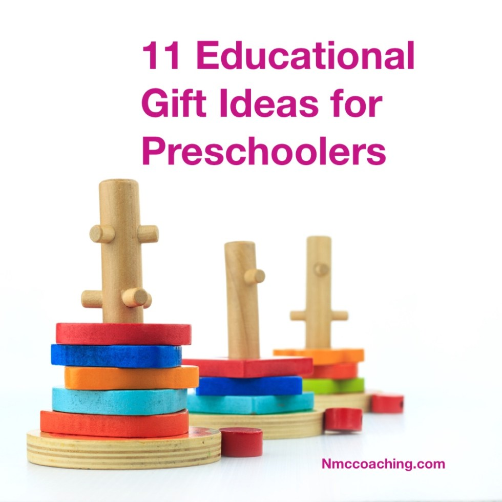 11 Educational Gift Ideas for Preschoolers.