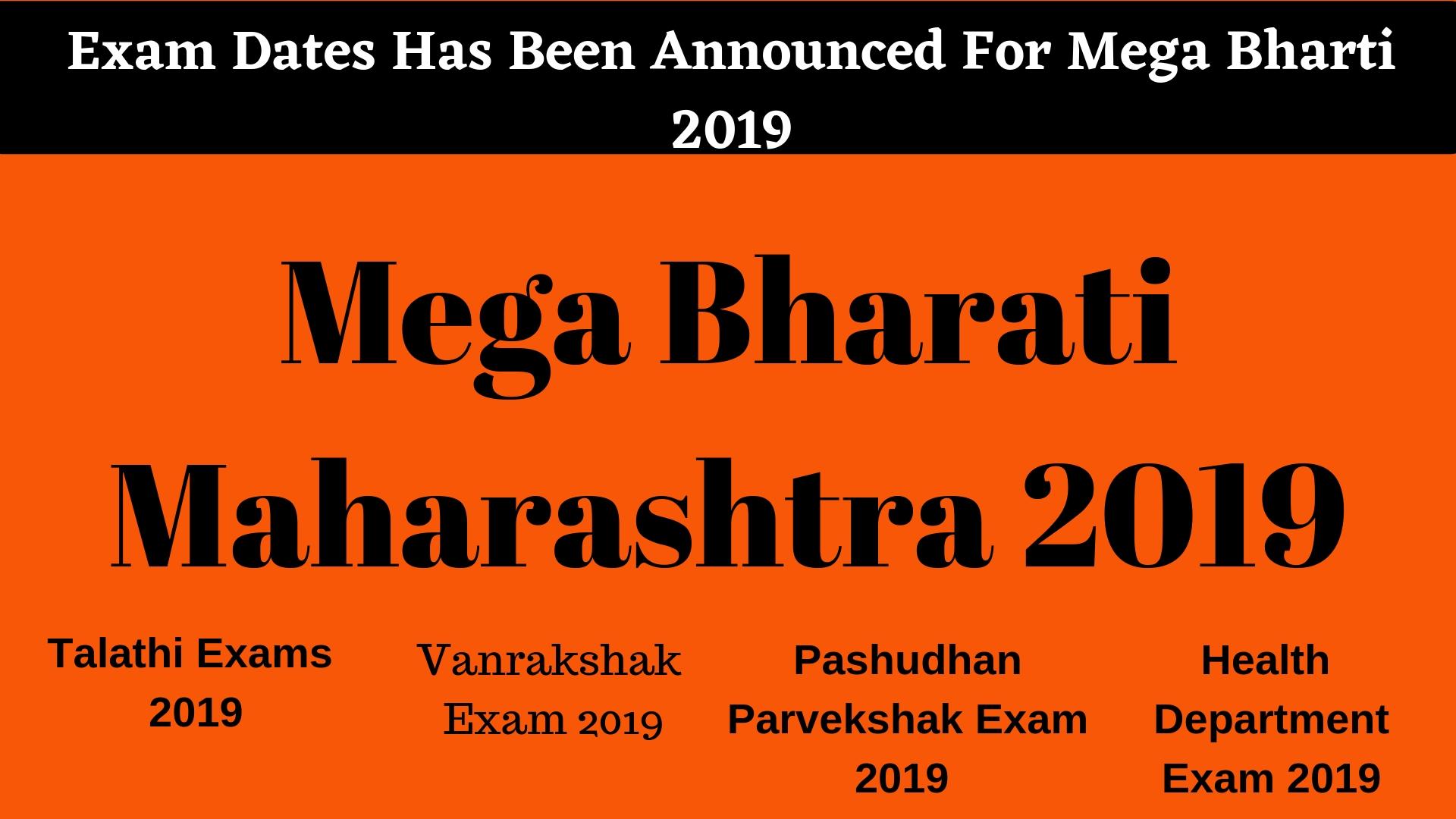 Exam Dates Has Been Announced For Mega Bharti 2019