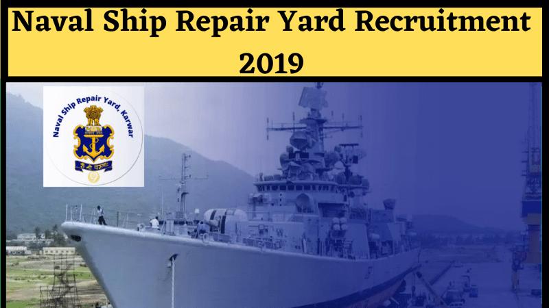 Naval Ship Repair Yard Recruitment 2019
