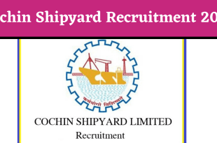 Cochin Shipyard Recruitment 2019