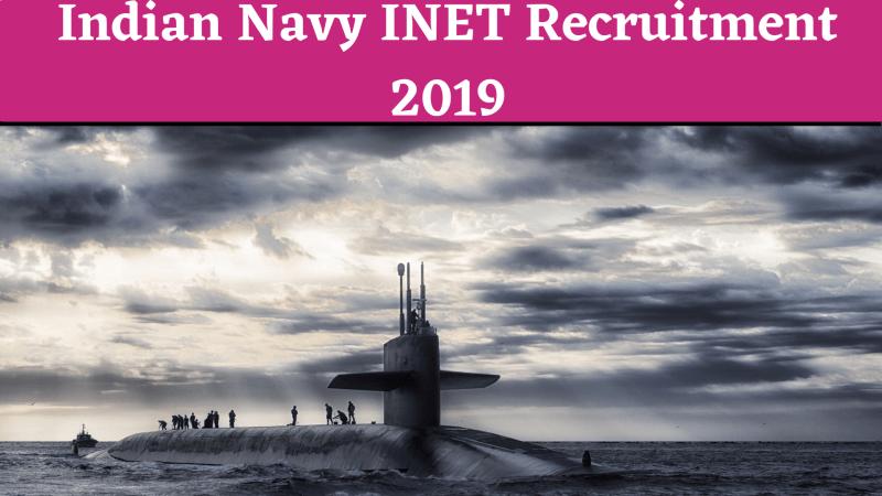 Indian Navy INET Recruitment 2019