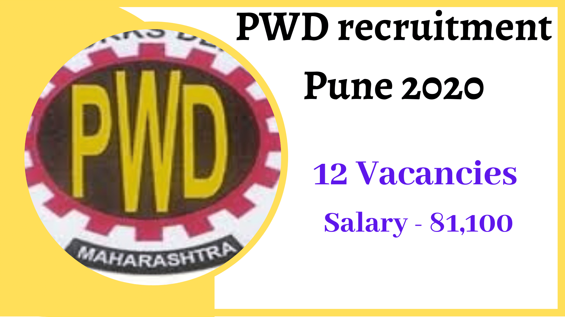 PWD Recruitment Pune 2020 – Maharashtra PWD Recruitment 2020 Apply Online