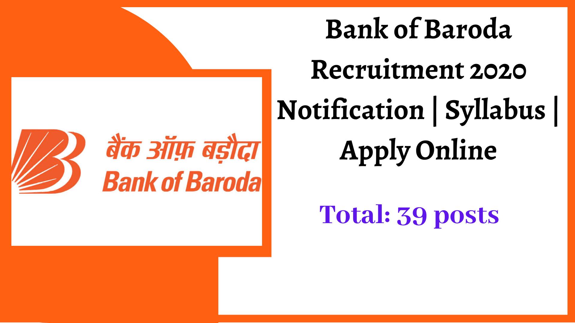 Bank of Baroda Recruitment 2020 Notification   Syllabus   Apply Online