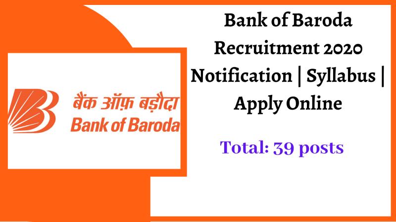 Bank of Baroda Recruitment 2020 Notification _ Syllabus _ Apply Online