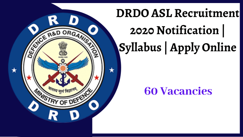 DRDO ASL Recruitment 2020 Notification _ Syllabus _ Apply Online